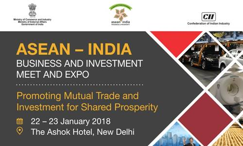 ASEAN – India Business and Investment Meet and Expo
