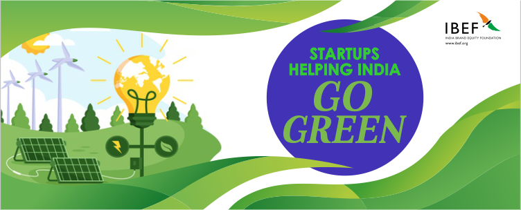 Startups Helping India Go Green