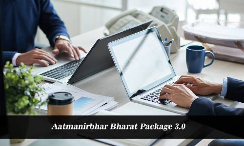Atmanirbhar Bharat Package 3.0